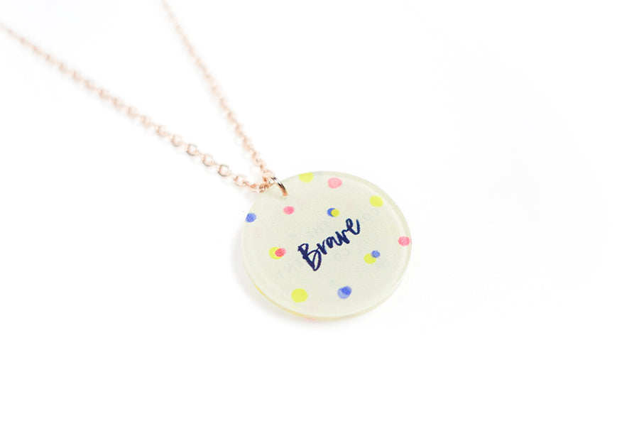 Brave {Round Necklace}