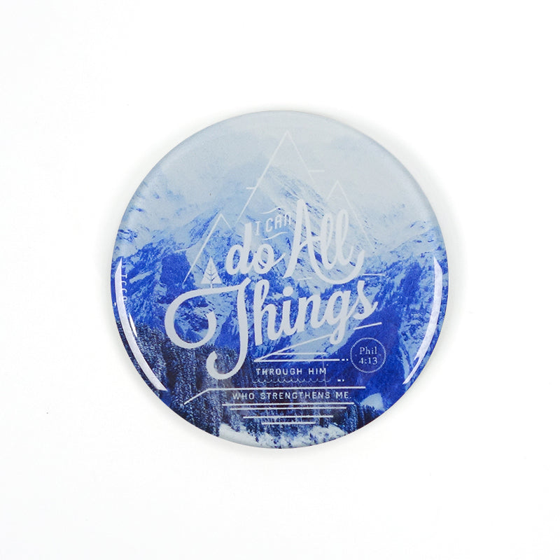 "5.5 cm diameter circular Acrylic fridge magnet with bible verse ""I can do all things through Him who strengthens me"" on mountains background."