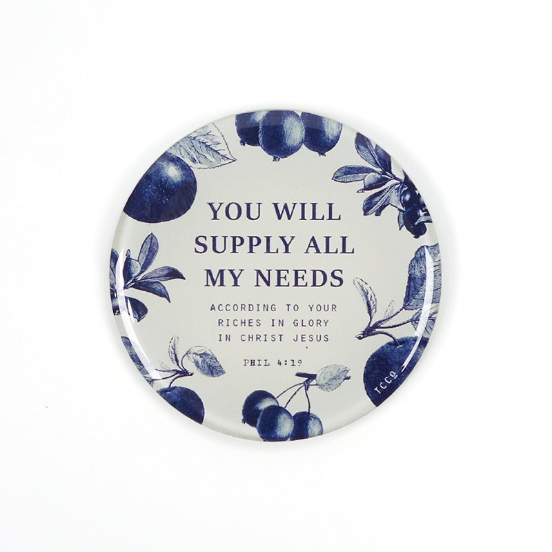 "5.5 cm diameter circular Acrylic fridge magnet with bible verse ""You will supply all my needs"" on blue fruits background."