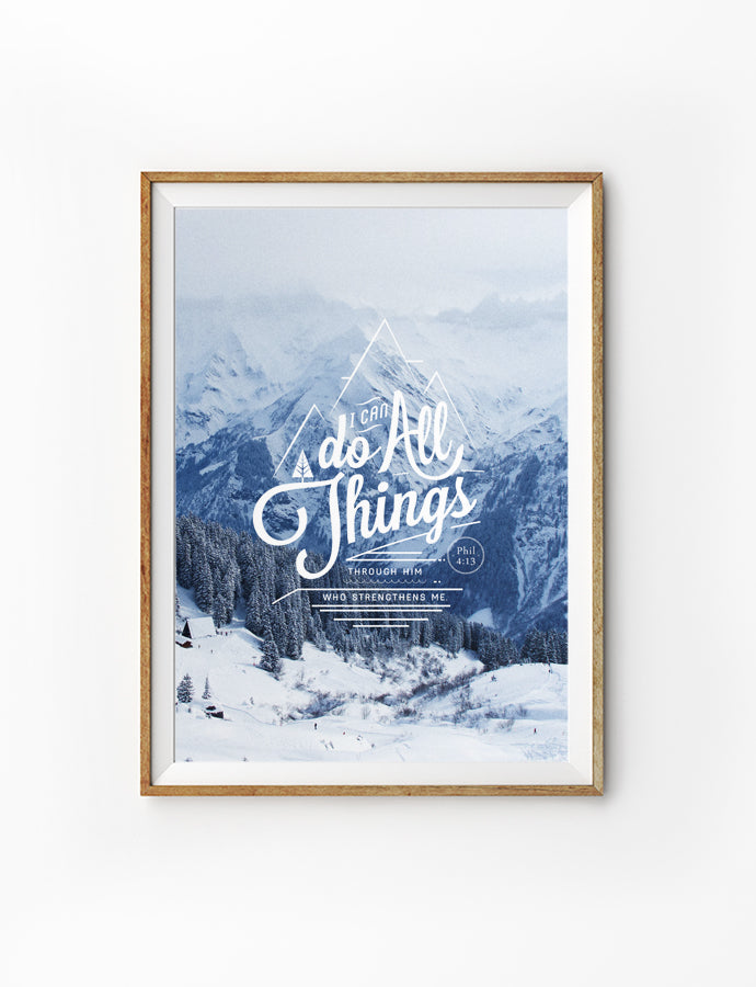 Poster featuring beautiful typography bible verses with mountain cap designs 'I can do all things'. 200GSM paper, available in A3,A4 size.