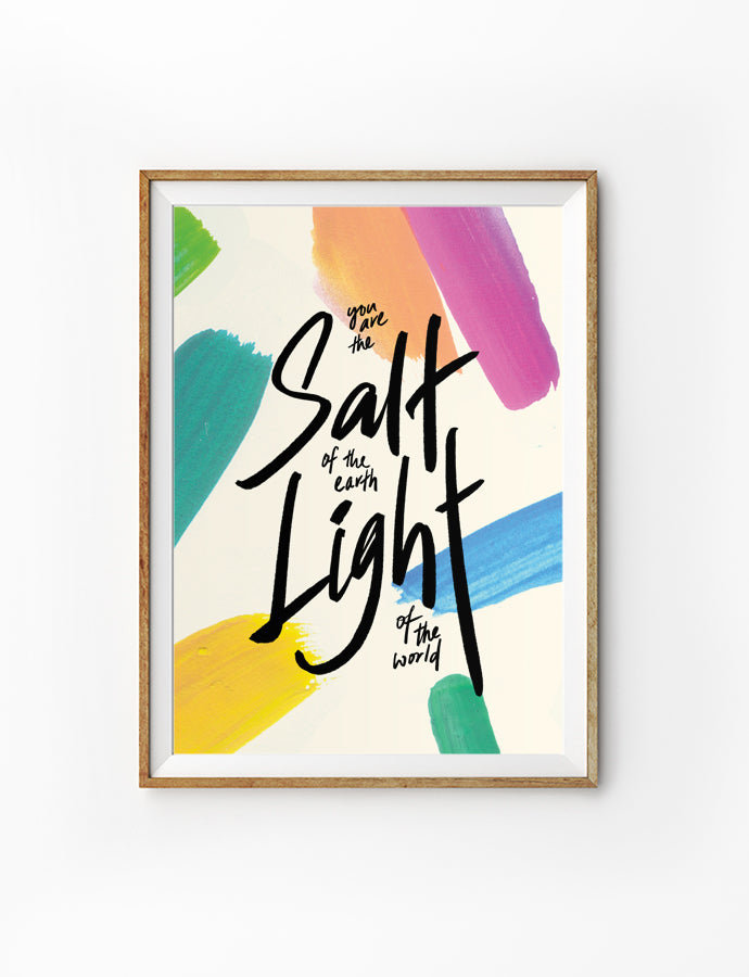 Poster featuring beautiful typography bible verses with paint swatches designs. 'Salt and Light'. 200GSM paper, available in A3,A4 size.