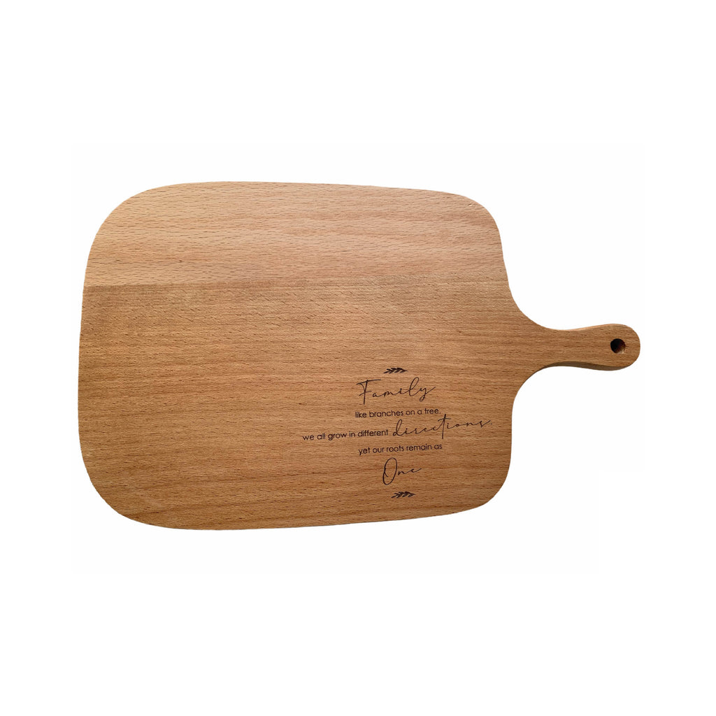 Family like branches on a tree, we all grow in different directions, yet our roots remain as one Beech Wood Wooden Serving Board. House warming gift idea for family