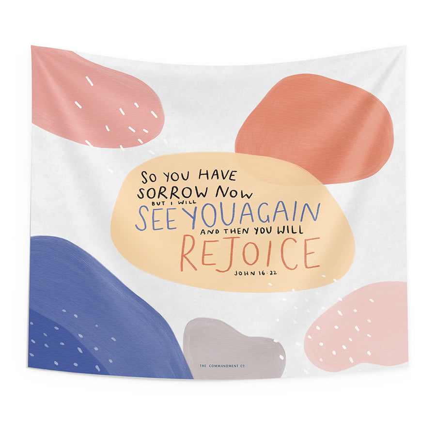 Then You Will Rejoice {Wall Tapestry}