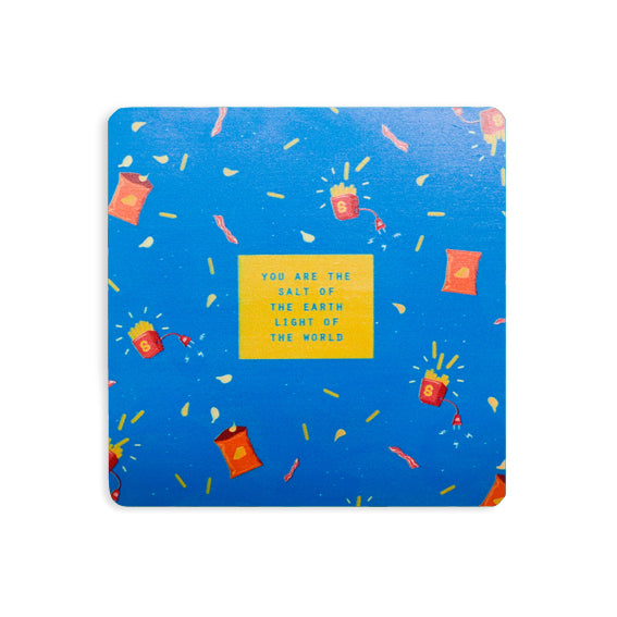 You are the salt of the earth light of the world blue coaster with french fries and bacon design