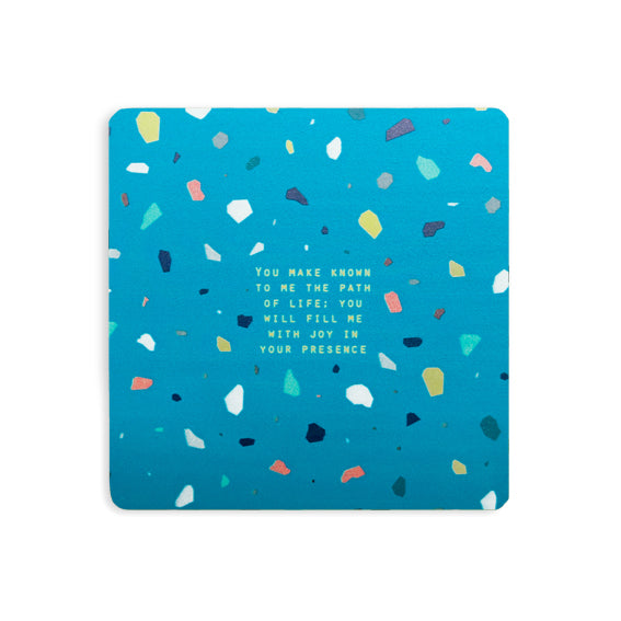 You make known to me the path of life you will fill me with joy in your presence blue terrazzo bible verse coasters