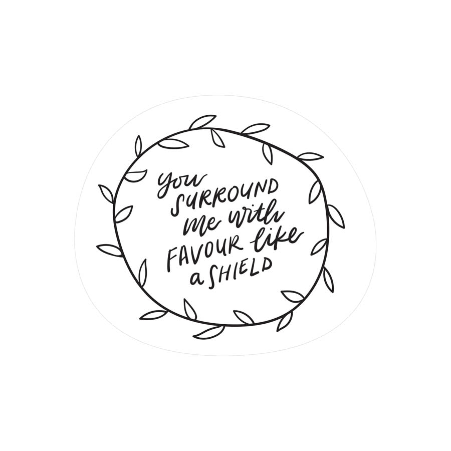 You Surround Me With Favour {Mirror Decal Sticker}