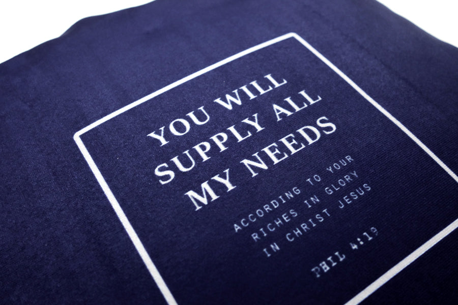 You Will Supply All My Needs {Cushion Cover}