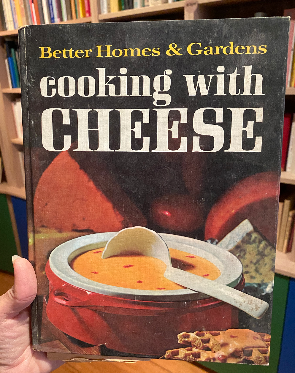 SOLD - Cooking with Cheese, Better Homes & Gardens with 1969 Clipping feat. Phil Albert (Cheese King)