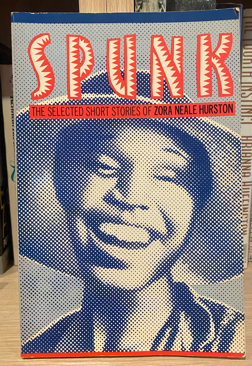Spunk: The Selected Stories of Zora Neale Hurston