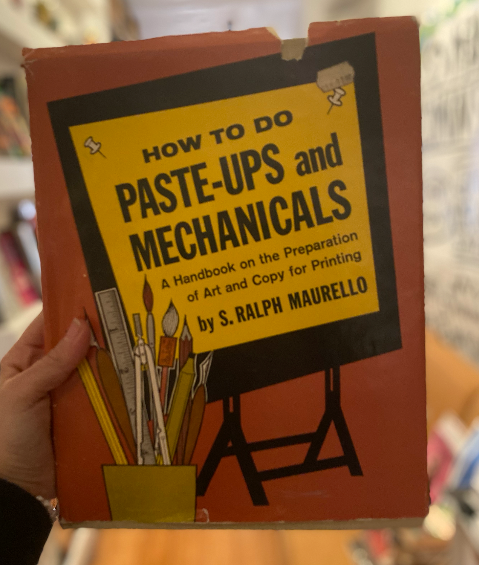 How To Do Paste-Ups and Mechanicals