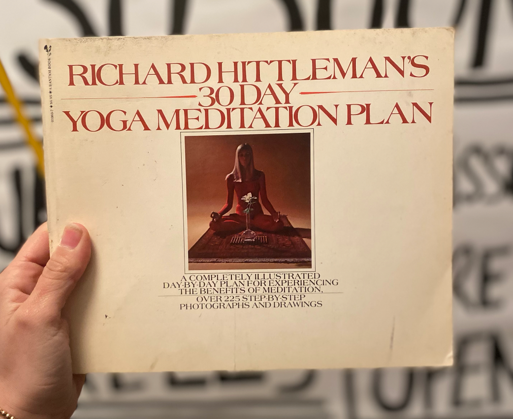 Richard Hittleman's 30 Day Yoga Meditation Plan