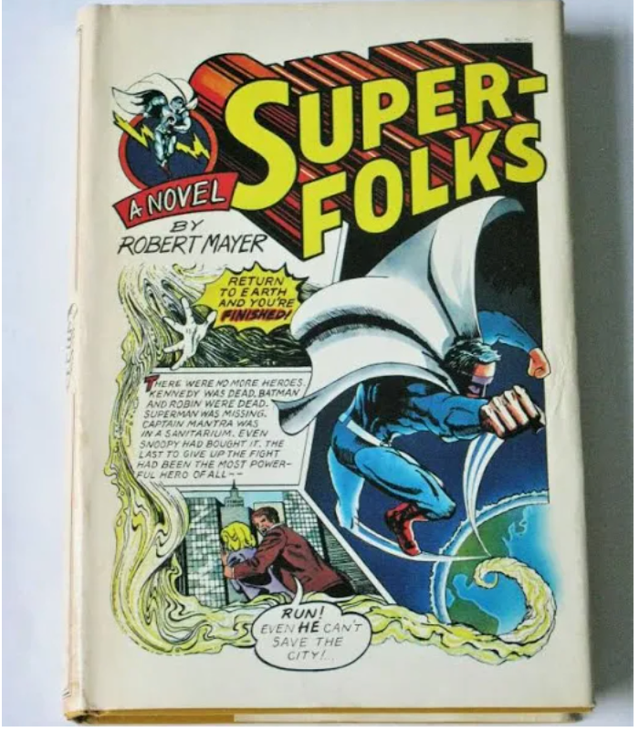 Super Folks by Robert Mayer