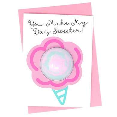 You Make My Day Sweeter Bath Bomb Card