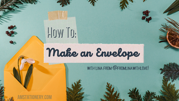 Banner Text - How to: Make an Envelope with Lina from Instagram @fromlinawithlove