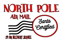 Load image into Gallery viewer, North Pole Air Mail Sign