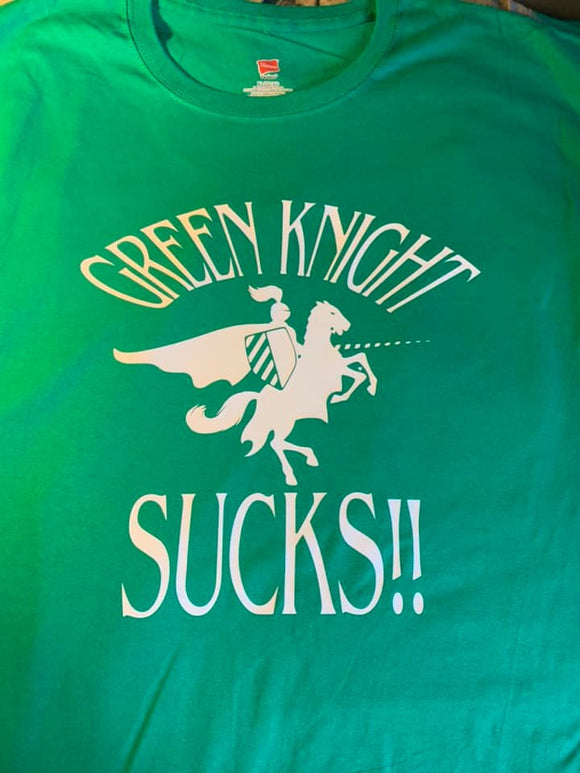 Green Knight Sucks T-Shirt