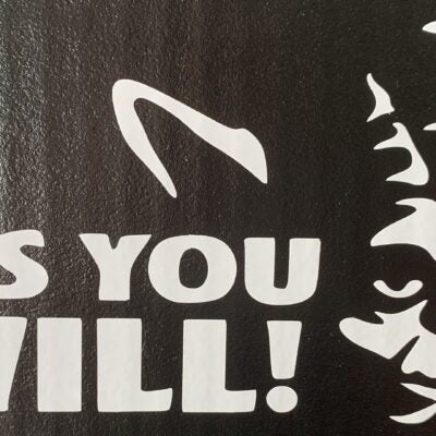 Star Wars- Pass You I Will Vinyl Decal