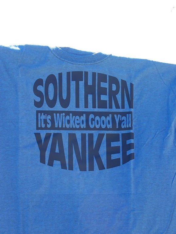 Southern Yankee- It's Wicked Good Y'all T-Shirt