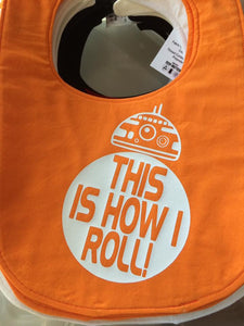 BB-8 This is How I Roll Bib
