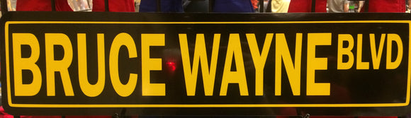 Bruce Wayne Blvd Metal Street sign 6 inch x 24 inch - Black