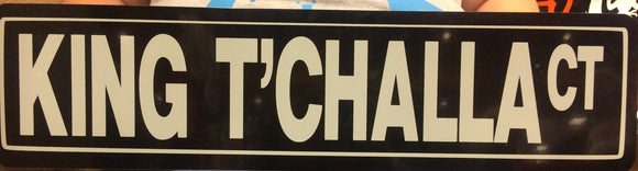 King T'Challa Way Metal Sign