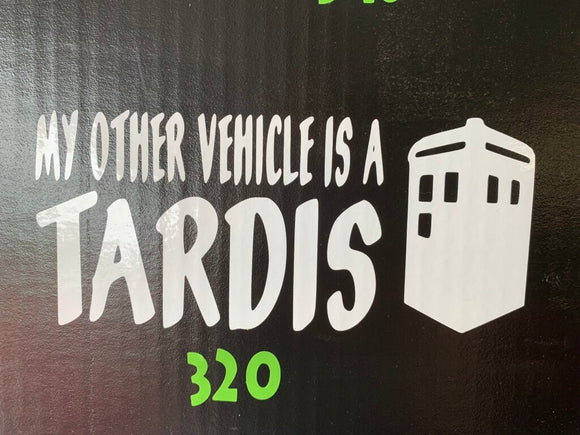 Dr. Who- My Other Vehicle Is A Tardis Vinyl Decal