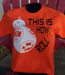BB-8 This Is How I Roll Custom T-Shirt