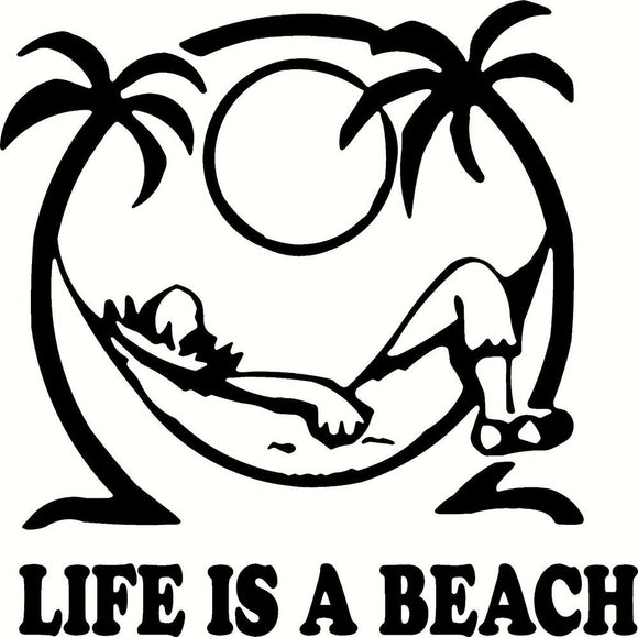 Life Is A Beach Vinyl Decal