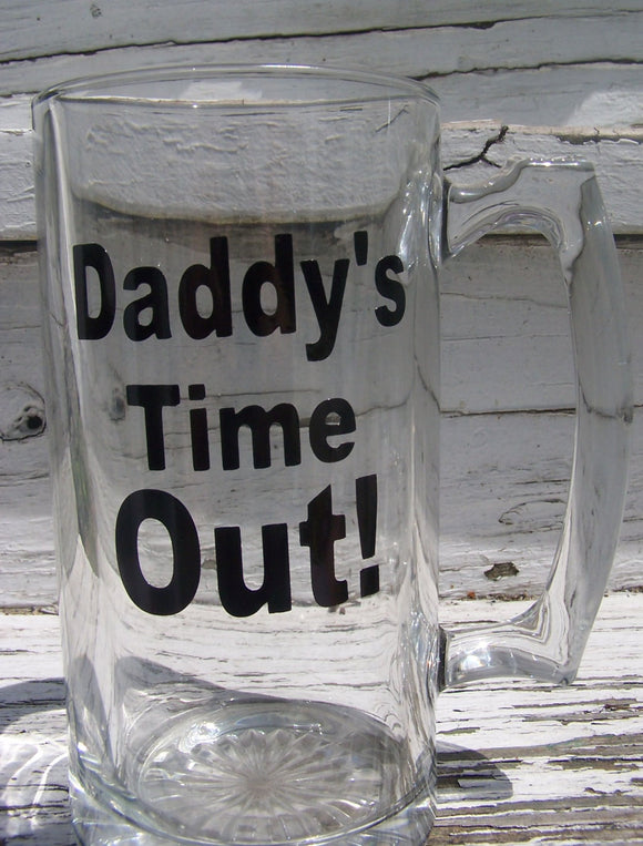 Daddy's Time Out Beer Mug