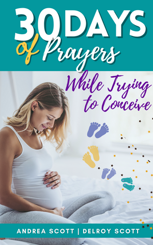 30 Days of Prayers While Trying To Conceive