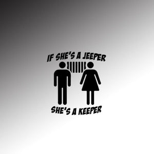 If She's A Jeeper… She's A Keeper
