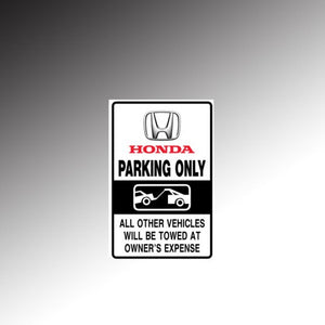 Honda Parking Only