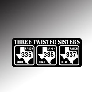 Three Twisted Sisters