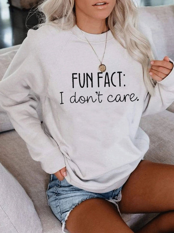 Fun Fact I Don't Care Sweatshirt
