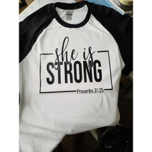 "Load image into Gallery viewer, ""She Is Strong"" Baseball T-Shirt"