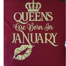 "Load image into Gallery viewer, Queens Are Born In ""January"" V Neck Tee"