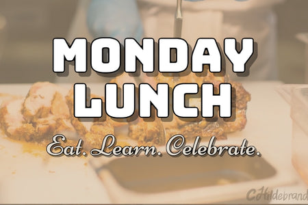 Monday Lunch (Eat Learn Celebrate)