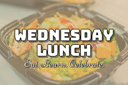 Wednesday Lunch (Eat Learn Celebrate)