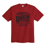 We Are Union - Union Made Short Sleeve T-Shirt