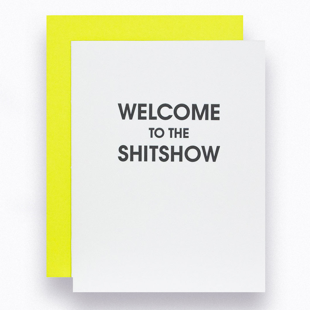 Welcome to the Shitshow Letterpress Card
