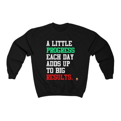 A little Progress Each Day Adds Up To Big Results Unisex Heavy Blend™ Crewneck Sweatshirt - Sappy ~Inspo~ Tees
