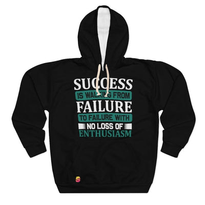 Success Is Walking From Failure To Failure With No Loss Of Enthusiasm Unisex Pullover Hoodie - Sappy ~Inspo~ Tees