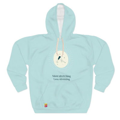 More Stretching Less Stressing Unisex Pullover Hoodie - Sappy ~Inspo~ Tees