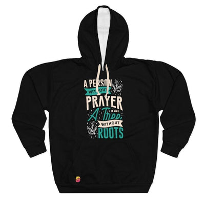 A Person Without Prayer is Like a Tree Without Roots Unisex Pullover Hoodie - Sappy ~Inspo~ Tees