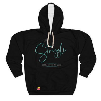 Let It Straggle Just A little Bit More Unisex Pullover Hoodie - Sappy ~Inspo~ Tees
