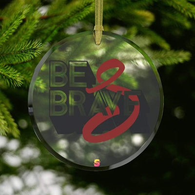 Be Brave Multiple Myeloma Awareness Glass Ornament - Sappy ~Inspo~ Tees
