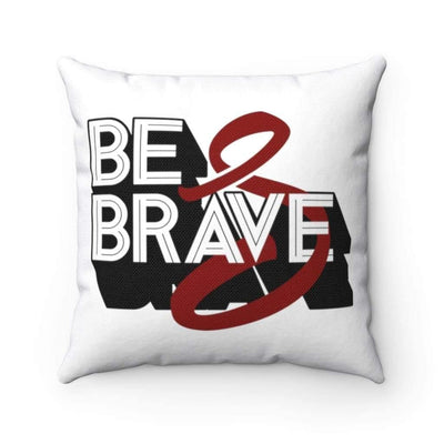 Be Brave Multiple Myeloma Awareness Spun Polyester Square Pillow - Sappy ~Inspo~ Tees