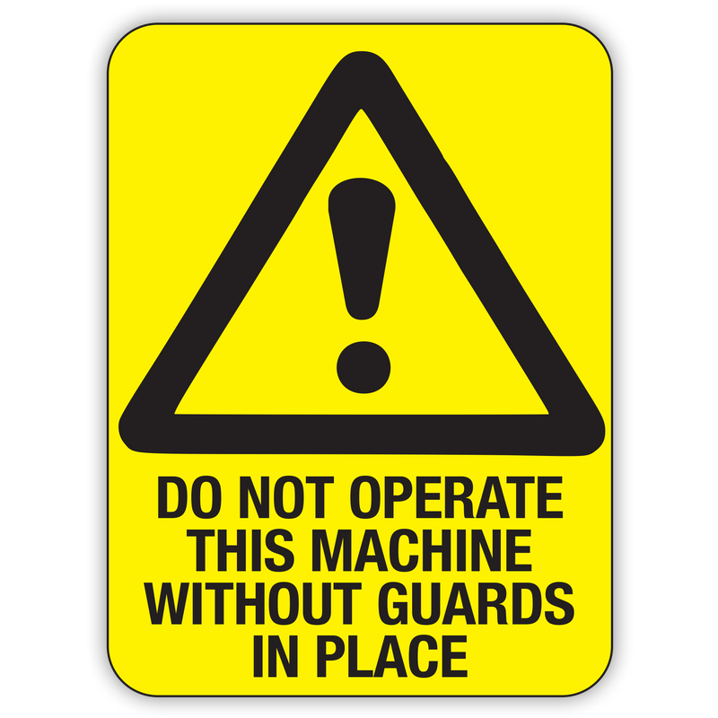 NO NOT OPERATE THIS MACHINE WITHOUT GUARDS IN PLACE
