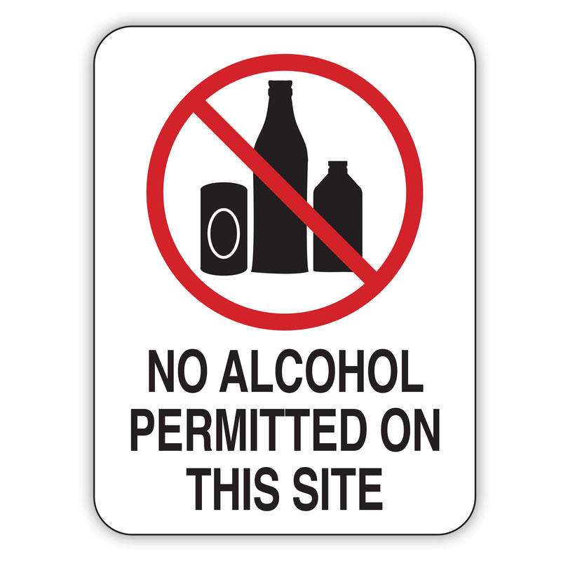 NO ALCOHOL PERMITTED ON THIS SITE
