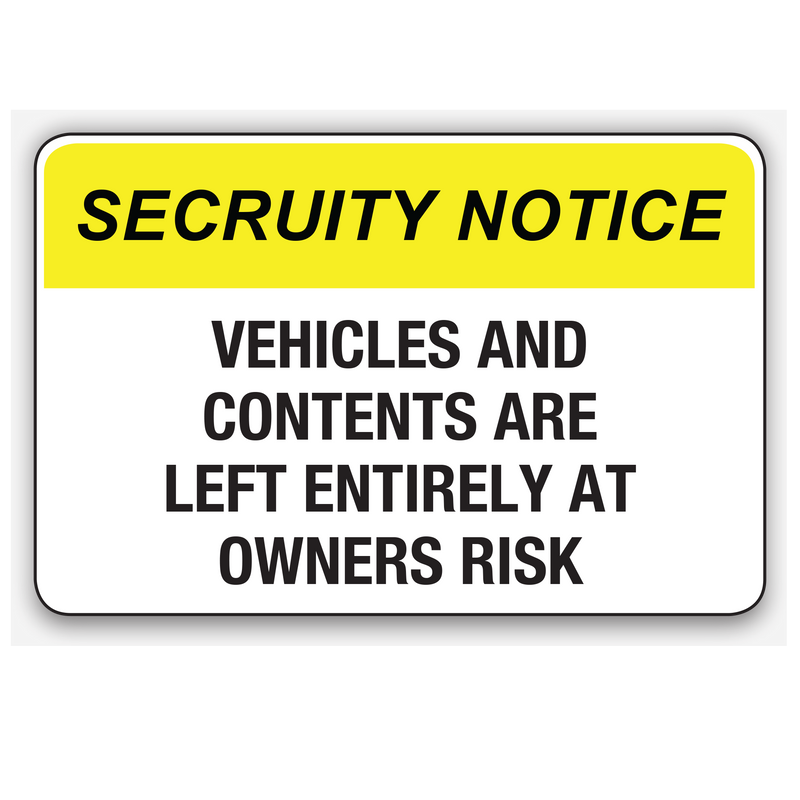 VEHICLES AND CONTENTS ARE LEFT AT OWNERS RISK
